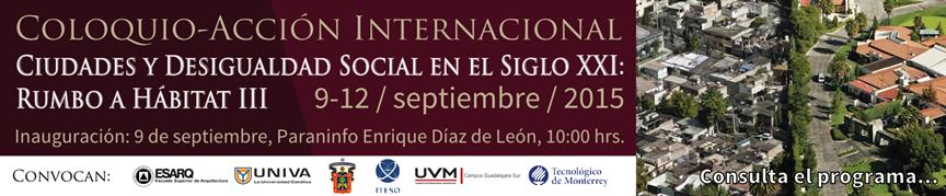 Coloquio-Acción Internacional. Ciudades y desigualdad social en el siglo XXI